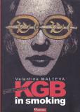 VALENTINA MALTEVA - KGB IN SMOKING ( ROMAN DE SPIONAJ )