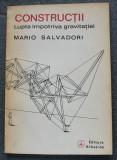 Mario Salvadori - Construcții: lupta împotriva gravitației