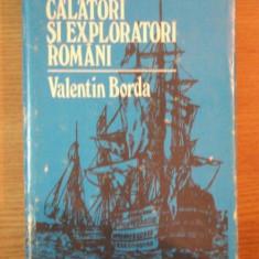 CALATORI SI EXPLORATORI ROMANI de VALENTIN BORDA 1985