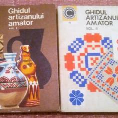 Ghidul Artizanului Amator. Ed. Ceres, 1973  - Ion N. Susala, Mihaela Scinteianu