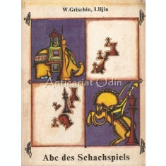 Abc Des Schachspiels - W. Grischin, I. Iljin