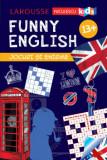 FUNNY ENGLISH. Jocuri si enigme 13+/Sandra Lebrun