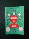 ROBERT SABATIER - CANARD AU SANG (Le livre de poche)