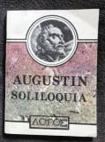 Soliloquia : vorbiri însingurate Sermones : predici / Aurelius Augustinus