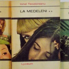 LA MEDELENI, VOL. I - II - III de IONEL TEODOREANU, 1970