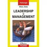 Leadership si management - Mielu Zlate