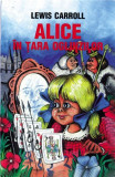 Alice In Tara Oglinzilor | Lewis Carroll, Cartex