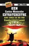 OZN. Cartea misterelor extraterestre  -  Emil Strainu