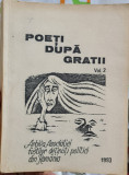 POETI DUPA GRATII VOL 2 1993 EDITURA RAMIDA DETINUTI POLITICI DETENTIE POLITICA
