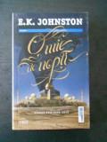 E. K. JOHNSTON - O MIE DE NOPTI