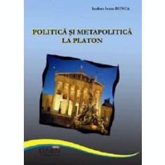 Politica si metapolitica la Platon - Isadora Ioana DUNCA