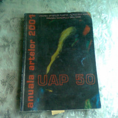 ANUALA ARTELOR 2001 UAP 50