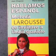 JEAN CHAPRON - METODA LA ROUSSE DE INVATARE A LIMBII SPANIOLE