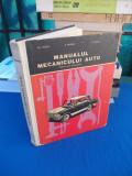 GH. FRATILA - MANUALUL MECANICULUI AUTO , PENTRU SCOLI PROFESIONALE , 1967