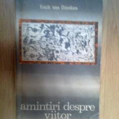 G2 Erich von Daniken - Amintiri despre viitor