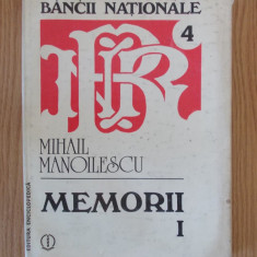 MIHAIL MANOILESCU- MEMORII, VOL I, cartonata