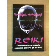 REIKI . TRATAMENTE CU ENERGIE COSMICA PENTRU 40 DE BOLI DE WALTER GOHRINGEN