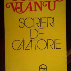 Scrieri De Calatorie - Tudor Vianu ,302093