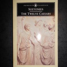 SUETONIUS - THE TWELVE CAESARS