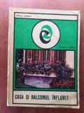 CASA ȘI BALCONUL INFLORIT de ELENA SELARU