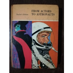 FROM ACTORS TO ASTRONAUTS -DAISY M./ J. LOUIS COOPER
