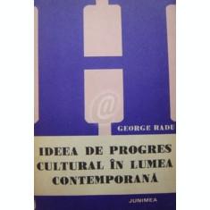 Ideea de progres cultural in lumea contemporana