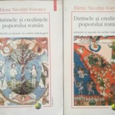 Datinele si credintele poporului roman adunate si asezate in ordine mitologica 1, 2 - Elena Niculita-Voronca