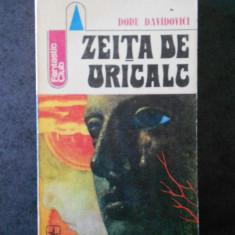 DORU DAVIDOVICI - ZEITA DE URICALC