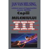 Copiii mileniului III – Jan van Helsing