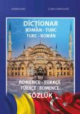 Dictionar roman-turc, turc-roman / Romence – turkce, turkce – romance sozluk | Agiemin Baubec, G. Deniz-Kamer Baubec