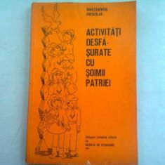 ACTIVITATI DESFASURATE CU SOIMII PATRIEI