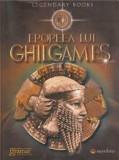 Epopeea lui Ghilgames - Editia 2014/***, Mondoro