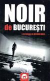 Noir de Bucuresti | Bogdan Hrib, Tritonic