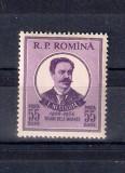 ROMANIA 1954 - 50 ANI DE LA MOARTEA LUI NECULUTA - LP. 375
