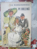 Pe Drezina.nuvele si schite umoristice-I.A.Basarabescu