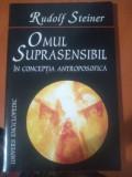 Omul suprasensibil in concepția antroposofica - Rudolf Steiner - 157 pagini