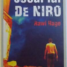 JOCUL LUI DE NIRO de RAWI HAGE , 2009