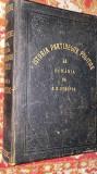 ISTORIA PARTIDELOR POLITICE LA ROMÂNIA de A.D.Xenopol,conține un exlibris .