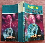 Zeii insisi. Editura Teora, 1993 - Isaac Asimov
