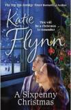 A Sixpenny Christmas - Katie Flynn