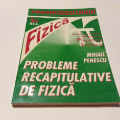 PROBLEME RECAPITULATIVE DE FIZICA - Mihail Penescu--RF14/4