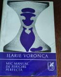 MIC MANUAL DE FERICIRE PERFECTA ILARIE VORONCA  TD