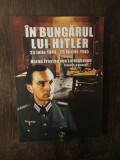 IN BUNCARUL LUI HITLER-BERND FREYTAG VON LORINGHOVEN