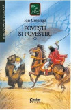 Povesti si povestiri. Ed. 2019 - Ion Creanga