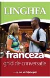 Franceza. Ghid de conversatie