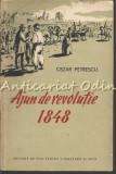 Cumpara ieftin Ajun De Revolutie 1848 - Cezar Petrescu