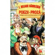Poezii. Proza - I. Heliade Radulescu(ed.Stefan)