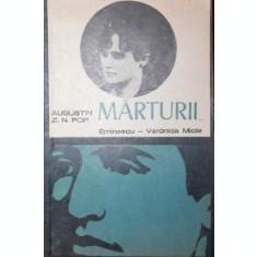 MARTURII . . . EMINESCU - VERONICA MICLE - AUGUSTIN Z . N . POP