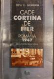 CADE CORTINA DE FIER ROMANIA 1947 - DINU C . GIURESCU, Curtea Veche