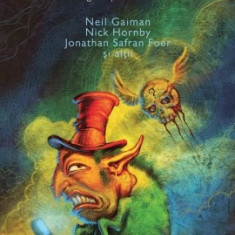 Monstrul. Antologie de povestiri trăsnite